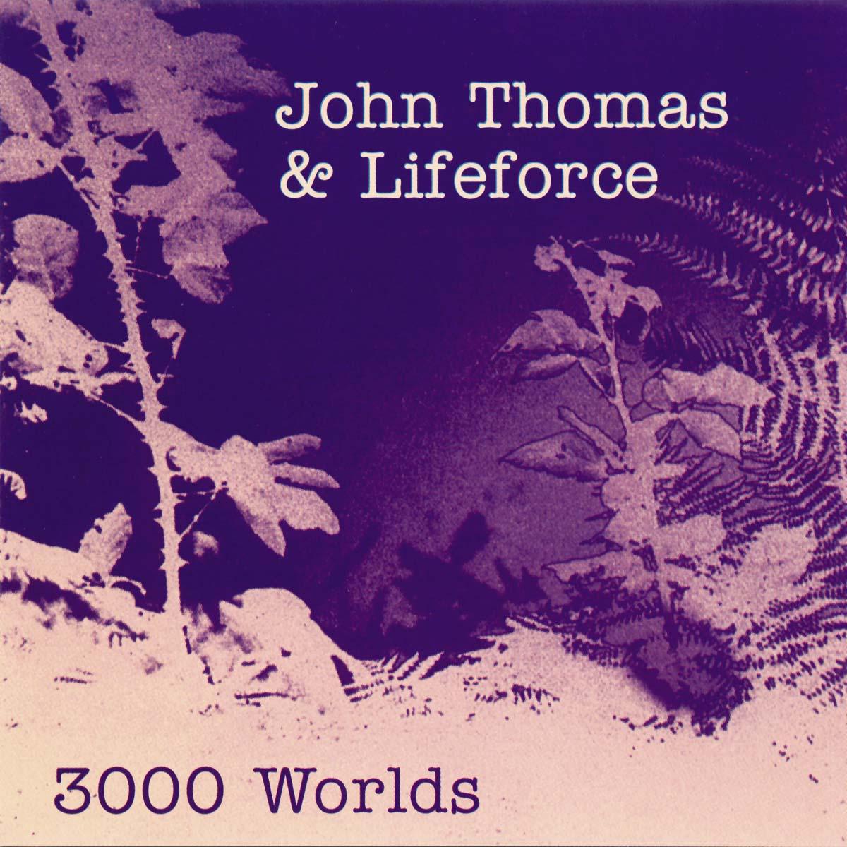 John Thomas & Lifeforce